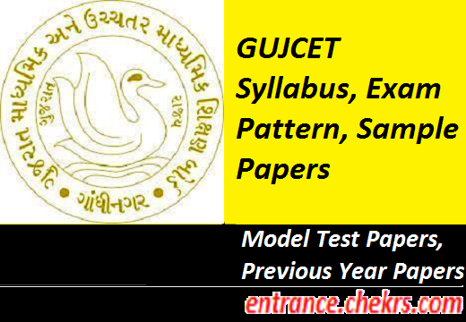 GUJCET 2020 Syllabus (Updated), Sample Papers/ Previous Year Papers