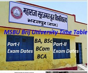 MSBU Brij University Time Table 2017