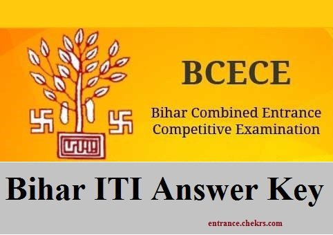 Bihar ITI Answer Key Pdf Download- 11th June BCECE ITICAT Answer Sheet