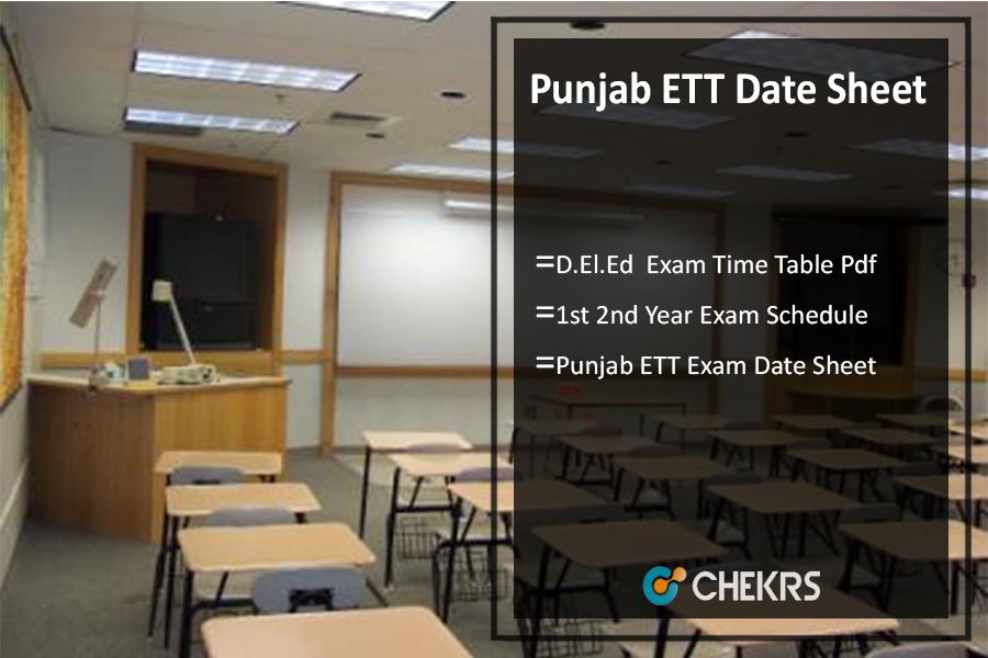 Punjab ETT Date Sheet 2019 - D El Ed 1st 2nd Year Time Table Pdf