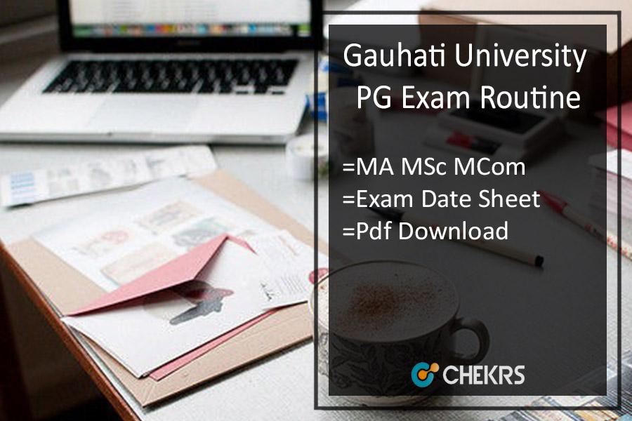 Gauhati University PG Exam Routine 2021