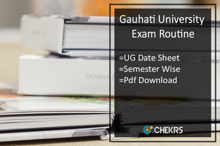 Gauhati University Exam Routine 2021