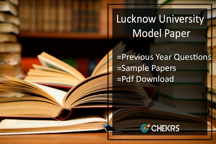 Lucknow University LU Model Paper 2019 - Previous (OLD) Year