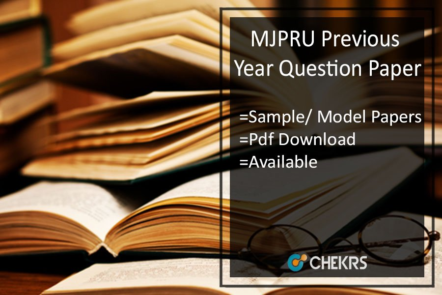 MJPRU Previous Year Question Paper - Sample/ Model Papers Pdf Download