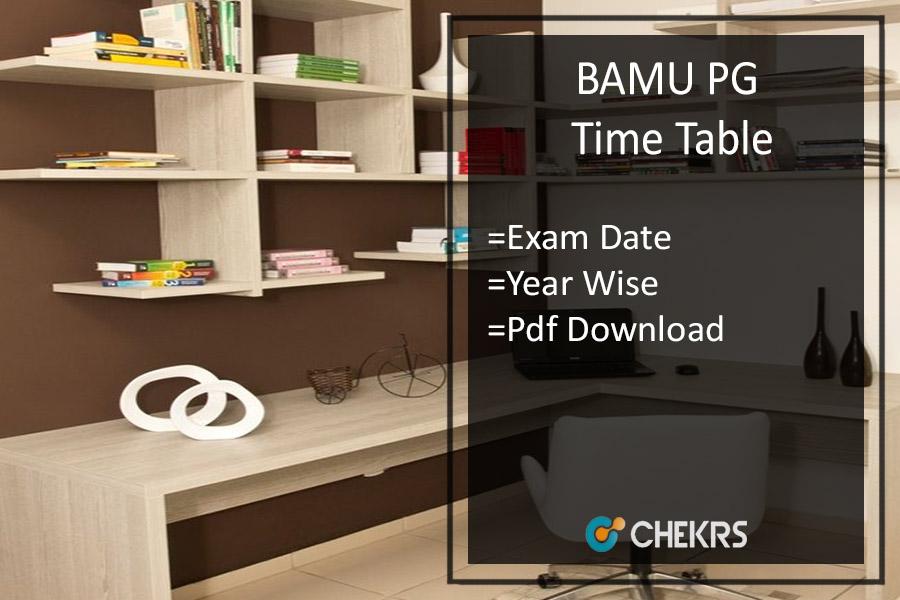 BAMU PG Time Table 2021