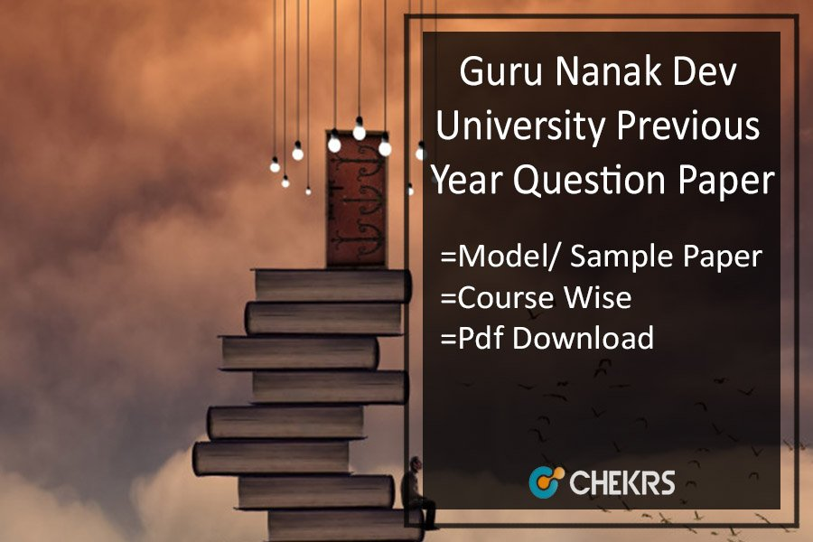 GNDU Previous Year Question Paper