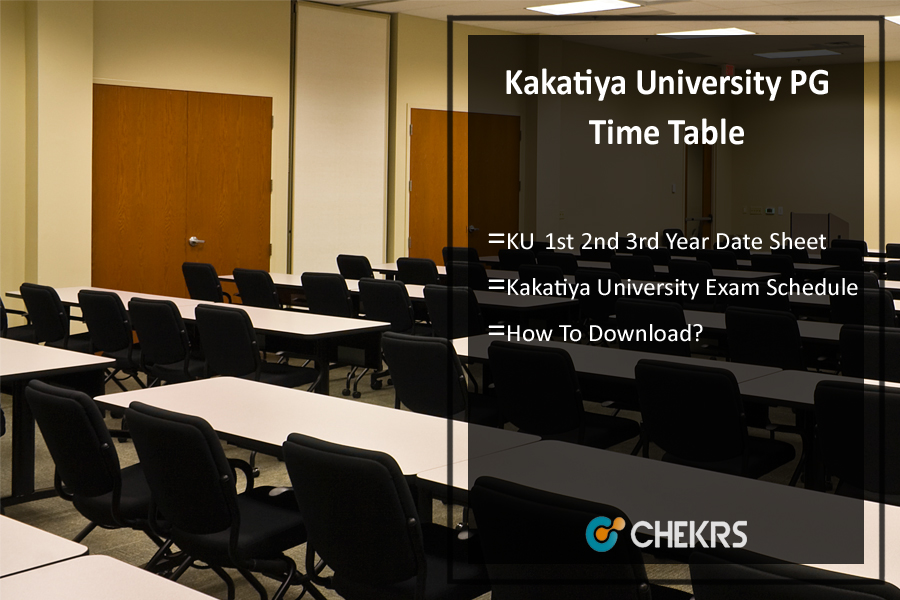 Kakatiya University Exam time Table 2018- kakatiya.ac.in