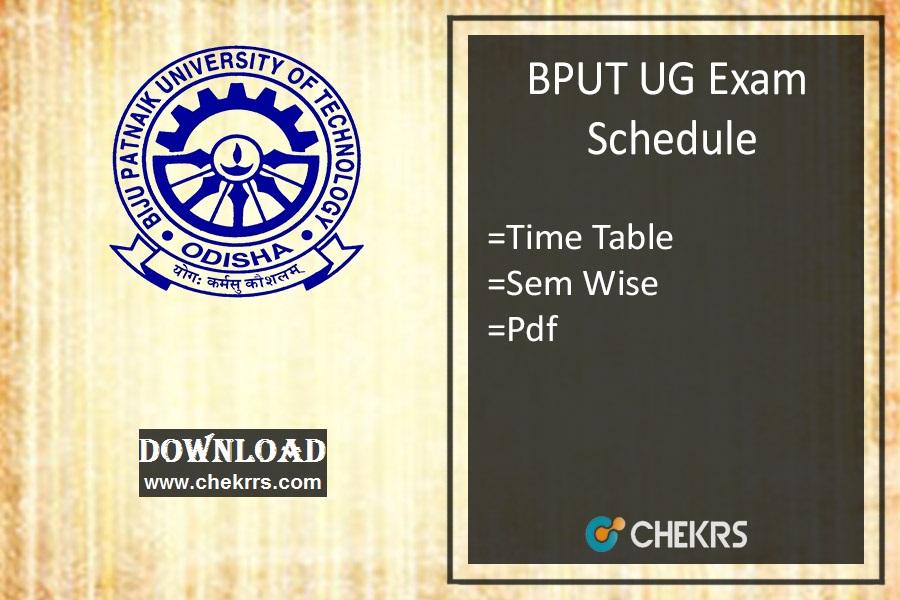 BPUT Exam Schedule- B.Tech 1st 3rd 5th  Semester Time Table