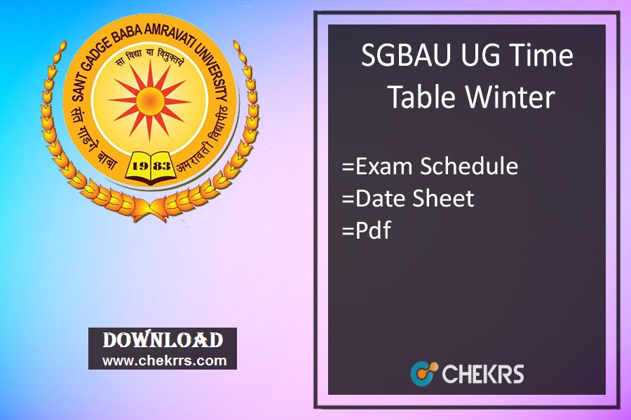 SGBAU Time Table Summer - BA BSC BCOM BCA LLB 6th-4th-2nd Sem