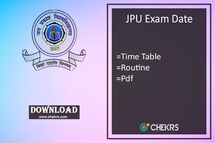 jpu exam date 2019 JPU Chapra JP University Chapra