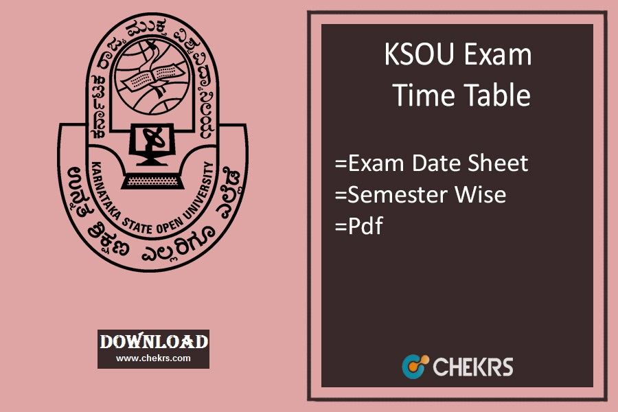 KSOU Exam Time Table 2018-19, Download Date Sheet KSOU Mysore