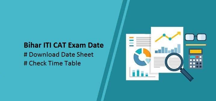 Bihar ITI CAT Exam Date 2019