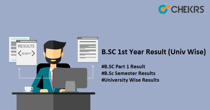 BSc 1st Year Result 2019 | Latest Semester Results (Univ Wise)