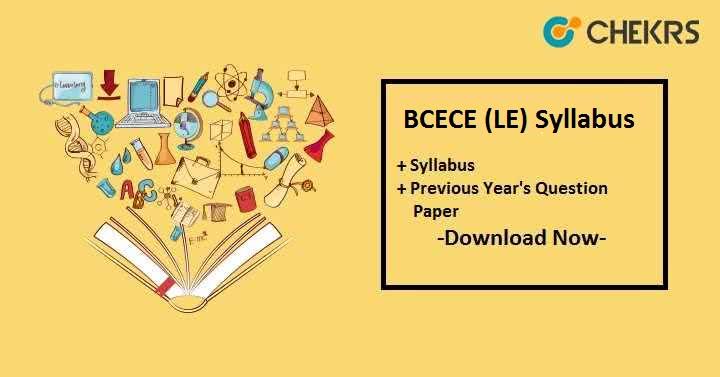 BCECE (LE) Syllabus