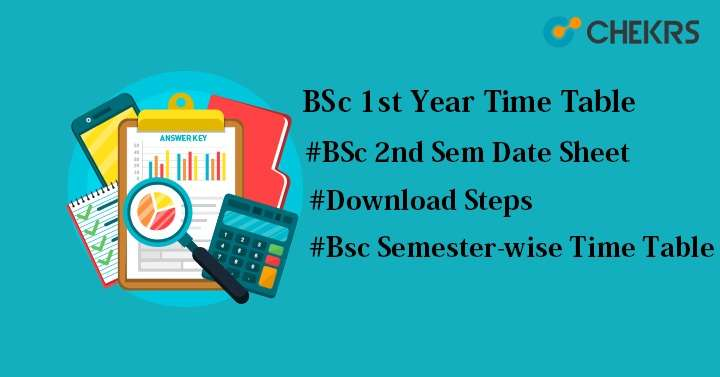BSc 1st Year Time Table 2019- B Sc Part I, Semester 2nd 1st Date Sheet