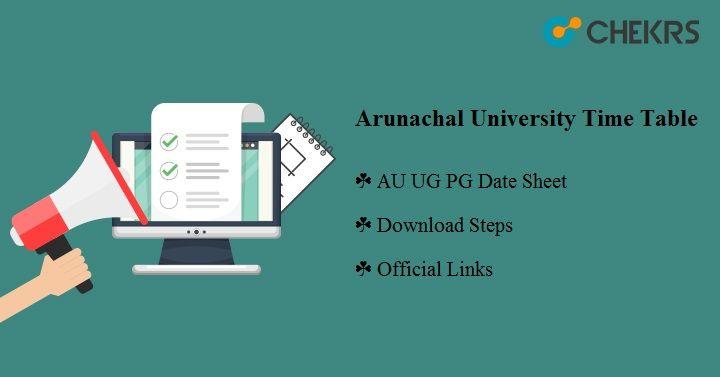 Arunachal University Time Table 2021
