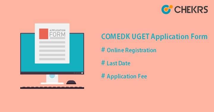 COMEDK UGET Application Form 2022