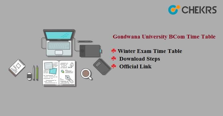 Gondwana University BCom Time Table 2020