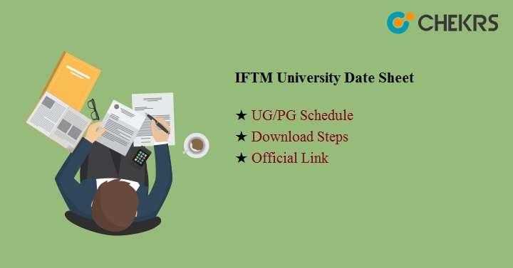 IFTM University Date Sheet 2019 , Scheme Pdf - UG PG