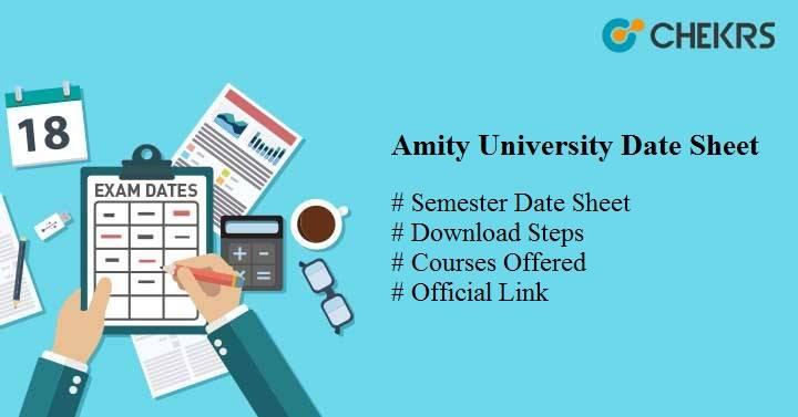 Amity University Date Sheet 2021