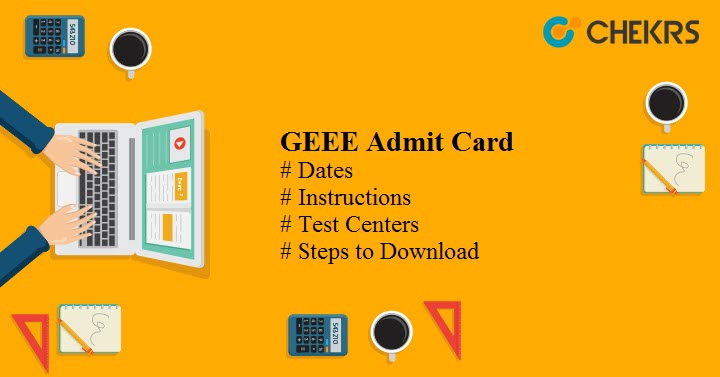 GEEE Admit Card 2022 Download