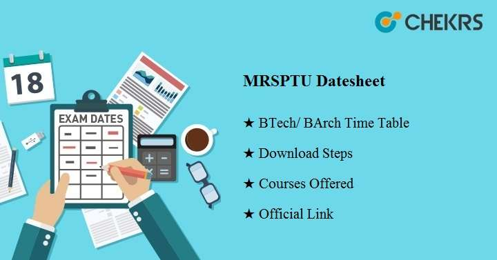 MRSPTU Datesheet 2019 , May June Exam B Tech/ B Arch Time Table