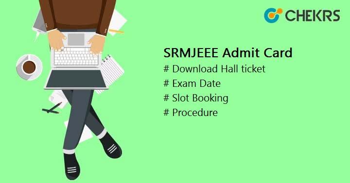 SRMJEEE Admit Card 2020