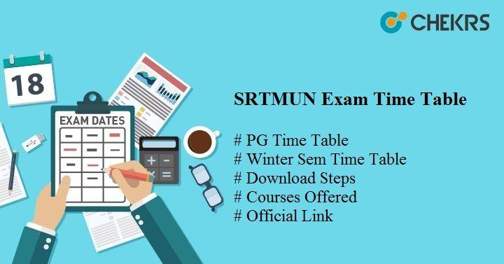 SRTMUN Exam Time Table