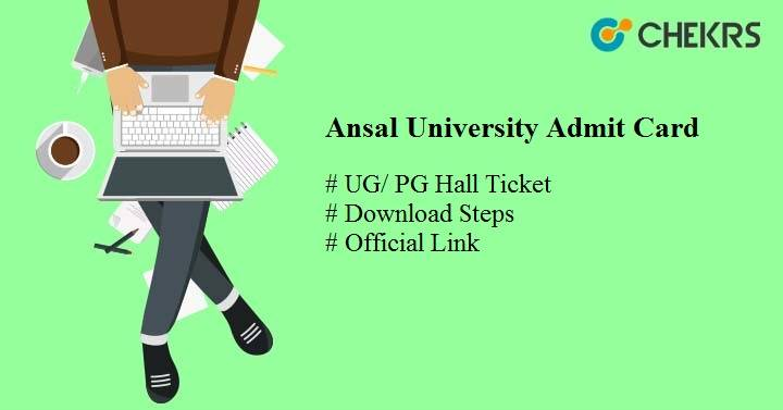 ansal university admit card