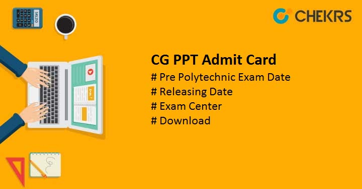 CG PPT Admit Card Pre Polytechnic Exam Date