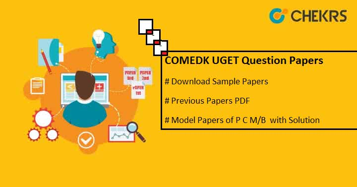 COMEDK UGET Question Papers with Solution