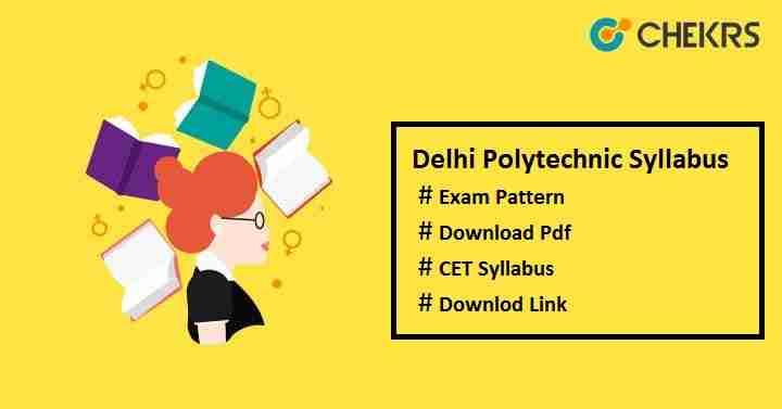 delhi polytechnic (cet) syllabus
