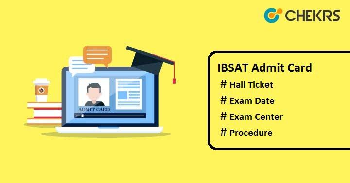 IBSAT Admit Card 2019 IBSAT Exam IBSAT Hall Ticket