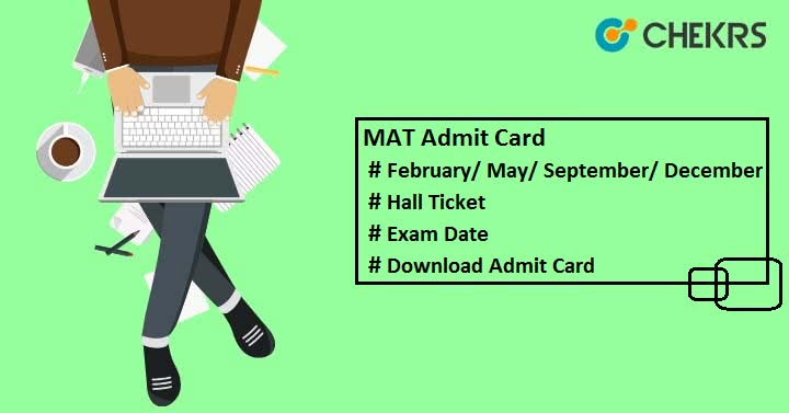 MAT Admit Card MAT Hall Ticket MAT Exam