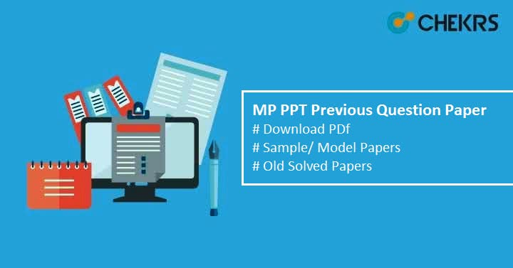 MP PPT Previous Question Paper