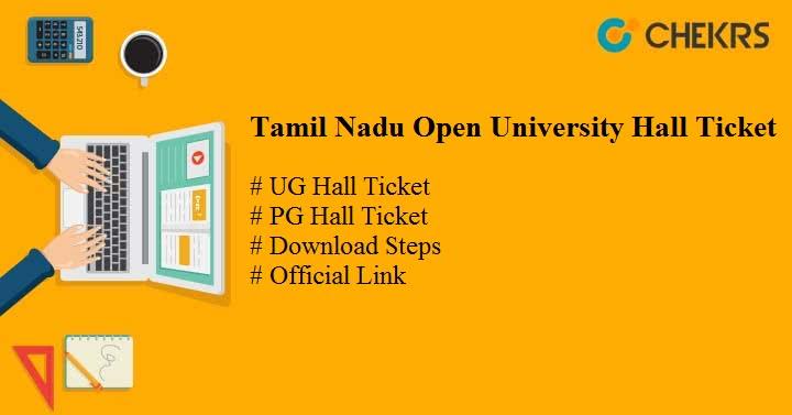 Tamil Nadu Open University Hall Ticket 2019 Download TNOU UG PG