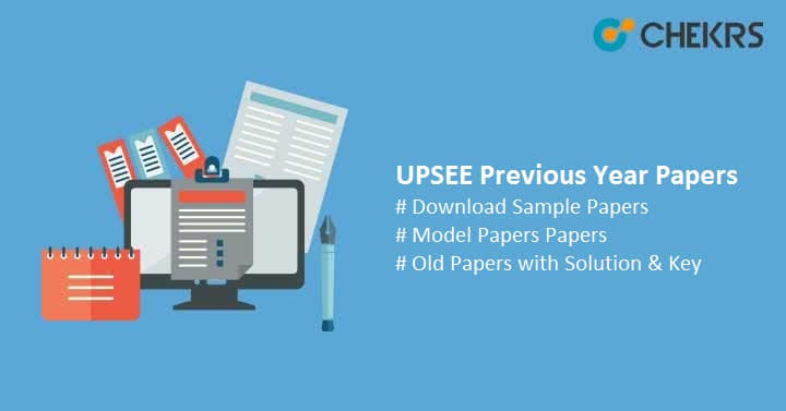 UPSEE Previous Year Question Papers