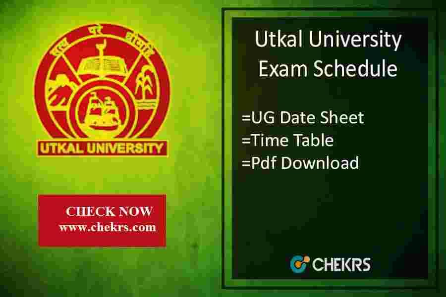 Utkal University Exam Schedule - BA BSC BCOM LLB Time Table