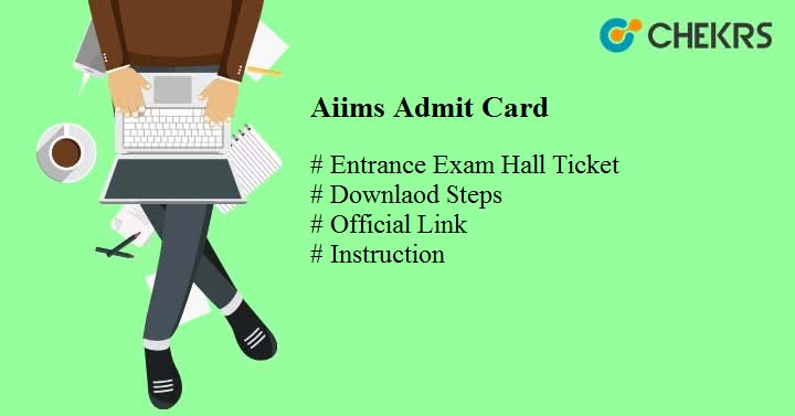 aiims admit card aiimsexams.org AIIMS Hall Ticket