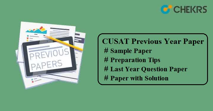 CUSAT Previous Year Question Paper with Solution