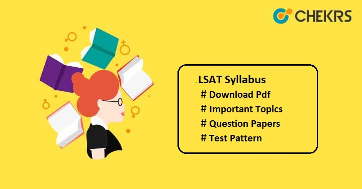 LSAT Syllabus LSAT Question Papers LSAT Exam Pattern