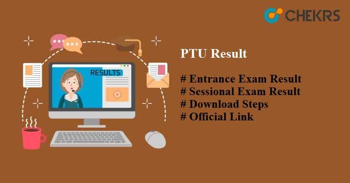 PTU Result 2019 : Entrance/ Sessional Exam Results Download at ptu ac in