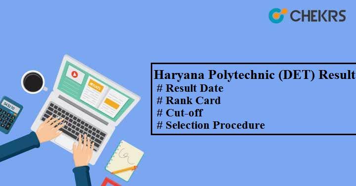 Haryana Polytechnic (DET) Result