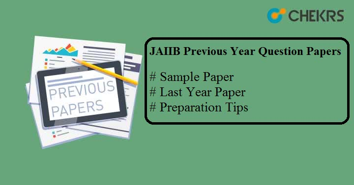 JAIIB Previous Year Question Papers Sample/ Model Paper Download