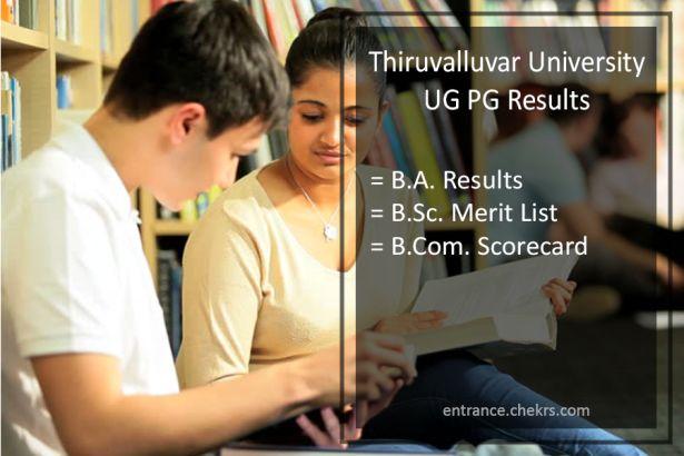 Thiruvalluvar University UG PG Result 2017- BA BSC BCOM 1-2-3 Year Results