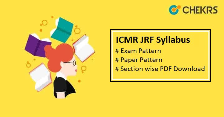 ICMR JRF Syllabus 2019 and Exam Pattern