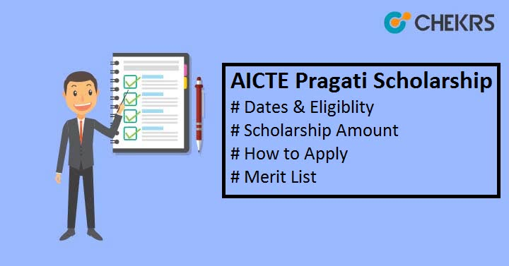 AICTE Pragati Scholarship 2019 - Result, Renewal Dates