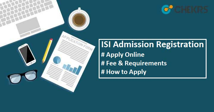 ISI Registration 2019 Apply online Here