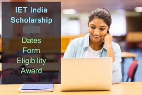 IET India Scholarship 2021