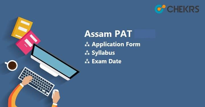 Assam PAT 2021